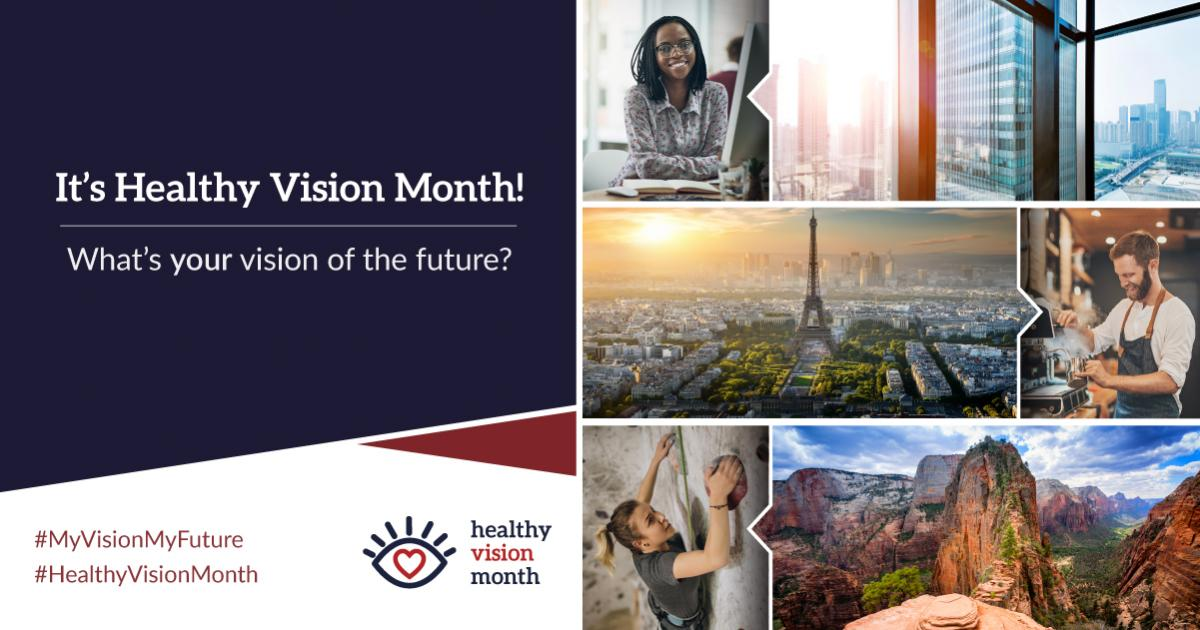 May is Healthy Vision Month — What's Your Vision of the Future?