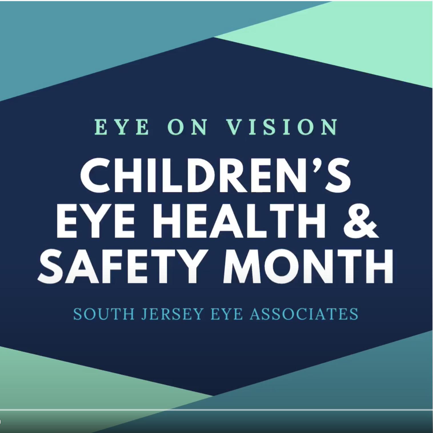 Eye on Vison: Children's Eye Health & Safety Month